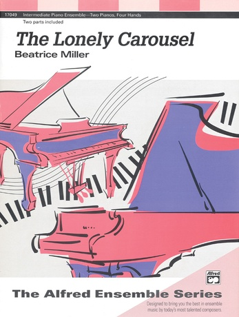 The Lonely Carousel - Piano Duo (2 Pianos, 4 Hands) - Piano Duets & Four Hands