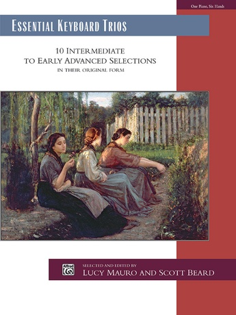 Essential Keyboard Trios: 10 Intermediate to Early Advanced Selections in Their Original Form - Piano Trio (1 Piano, 6 Hands) - Piano