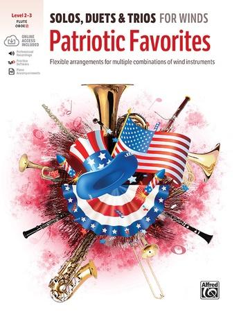 Solos, Duets & Trios for Winds: Patriotic Favorites (Flute/Oboe) - Woodwind Ensemble