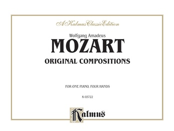 Mozart: Original Compositions for Four Hands - Piano Duets & Four Hands