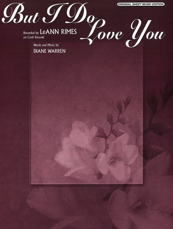 But I Do Love You Leann Rimes Pianovocalchords Sheet Music