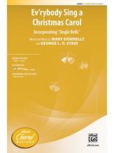 Ev'rybody Sing a Christmas Carol - Choral