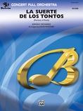 La Suerte de los Tontos (Fortune of Fools) - Full Orchestra