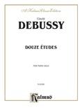 Debussy: Douze Etudes - Piano