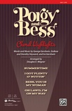 Porgy and Bess®: Choral Highlights - Choral