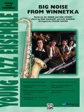 Big Noise from Winnetka - Jazz Ensemble