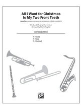 All I Want for Christmas Is My Two Front Teeth - Choral Pax