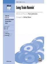 Long Train Runnin' - Choral
