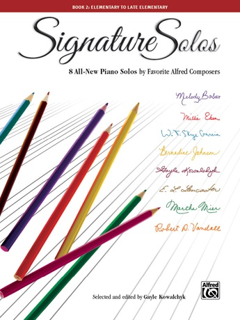 Signature Solos, Book 2: 8 All-New Piano Solos by Favorite Alfred Composers - Piano