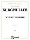 Burgmüller: Twenty-five Easy Etudes, Op. 100 - Piano