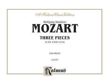 Mozart: Three Pieces - Organ