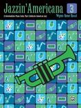 Jazzin' Americana 3: 8 Intermediate Piano Solos That Celebrate American Jazz - Piano