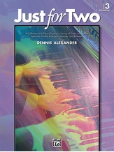 Just for Two, Book 3 - Piano Duet (1 Piano, 4 Hands) - Piano Duets & Four Hands