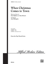 When Christmas Comes to Town (from <I>The Polar Express</I>) - Choral