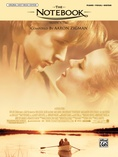 The Notebook (Main Title) (from The Notebook) - Piano/Vocal/Chords
