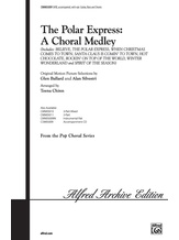 The Polar Express: A Choral Medley - Choral