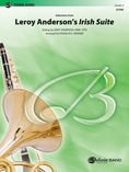 Leroy Anderson's Irish Suite, Selections from - Concert Band