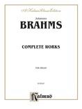 Brahms: Complete Organ Works - Organ