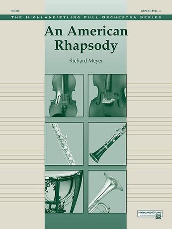 An American Rhapsody - Full Orchestra