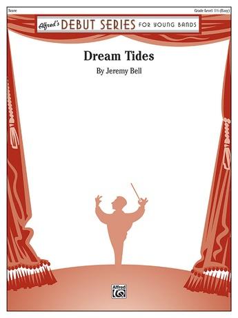 Dream Tides - Concert Band