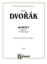 Dvorák: Quartet in E flat Major, Op. 87 - Mixed Ensembles