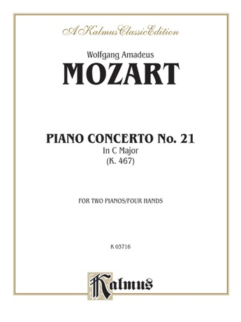 Mozart: Piano Concerto No. 21 in C Major, K. 467 - Piano Duets & Four Hands