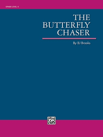 The Butterfly Chaser - Concert Band
