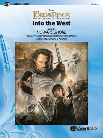 Into the West (from The Lord of the Rings: The Return of the King) - Concert Band