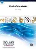 Wind of the Waves - Concert Band
