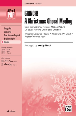 Grinch! A Christmas Choral Medley (from the motion picture <i>Dr. Seuss' How the Grinch Stole Christmas</i>) - Choral