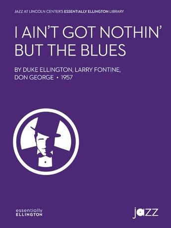 I Ain't Got Nothin' But the Blues - Jazz Ensemble
