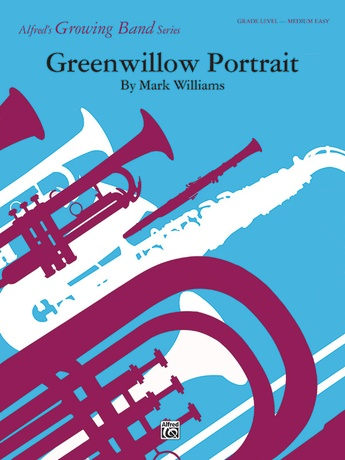 Greenwillow Portrait: Flute: Mark Williams | Concert Band Sheet Music