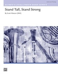 Stand Tall, Stand Strong - Concert Band