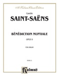 Saint-Saëns: Bénédiction Nuptiale, Op. 9 - Organ