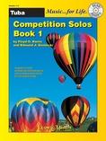 Competition Solos, Book 1 Tuba - Solo & Small Ensemble