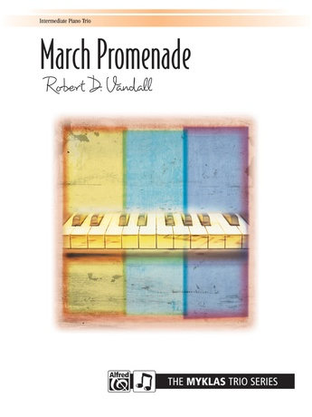 March Promenade - Piano Trio (1 Piano, 6 Hands) - Piano