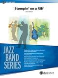 Stompin' on a Riff - Jazz Ensemble