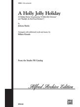 A Holly Jolly Holiday - Choral