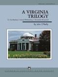 A Virginia Trilogy - Concert Band