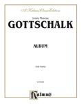 Gottschalk: Album - Piano