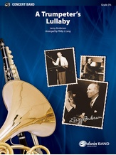 Trumpeter's Lullaby (with Trumpet Solo) - Concert Band