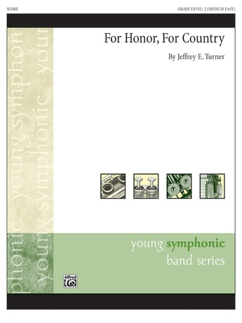 For Honor, For Country - Concert Band