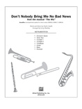 Don't Nobody Bring Me No Bad News (from the musical The Wiz) - Choral Pax