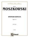 Moszkowski: Spanish Dances, Op. 12 - Piano