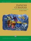 Danzas Cubanas - Concert Band