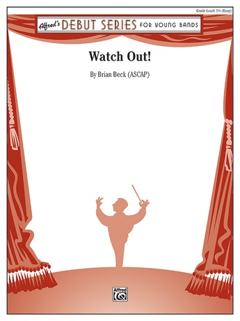 Watch Out! - Concert Band