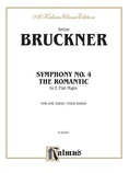 "Bruckner: Symphony No. 4 in E flat ""Romantic"" - Piano Duets & Four Hands"
