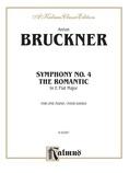 """Bruckner: Symphony No. 4 in E flat """"Romantic"""" - Piano Duets & Four Hands"""