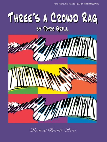 Three's a Crowd Rag - Piano Trio (1 Piano, 6 Hands) - Piano