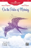 On the Pulse of Morning - Choral